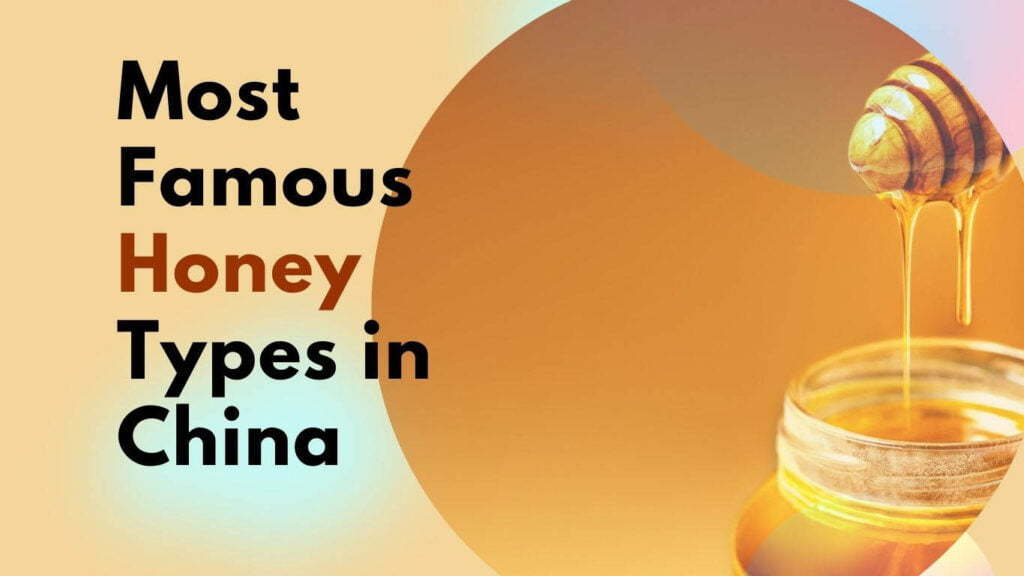 famous honey types in China